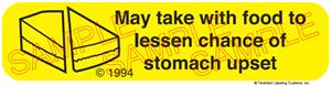 Auxiliary Label - May Take with Food to Lessen Stomach Upset