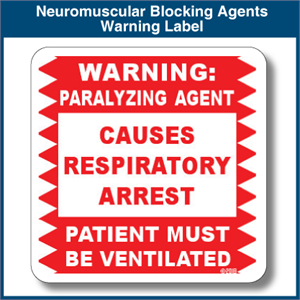 Auxiliary Label - Neuromuscular Blocking Agent Warning
