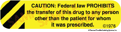 Auxiliary Label - Caution Federal Law Prohibits Transfer